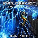 Infiltration: Kid Sensation, Book 3