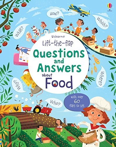Lift-the-Flap Questions and Answers About Food (Lift-the-Flap Questions & Answers) by Katie Daynes (2016-11-01)