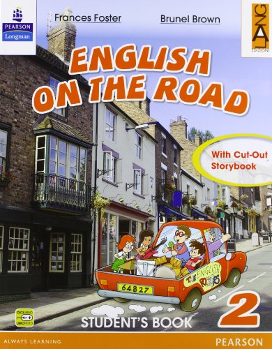 English on the road. Student's book. Per la 2ª classe elementare. Con espansione online