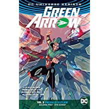 Green Arrow (2016-) Vol. 3: Emerald Outlaw