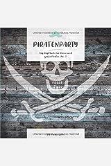Piratenparty - Das Gästebuch für kleine und große Piraten (No. 5) Taschenbuch