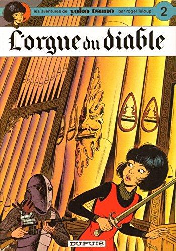 Yoko Tsuno Tome 2 L'Orgue du diable