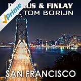San Francisco (Darius & Finlay vs. Tom Borijn)