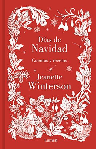 Días de navidad: Cuentos y recetas (LIBROS ILUSTRADOS) por Jeanette Winterson