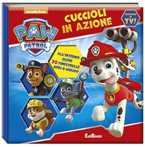 Cuccioli in azione. paw patrol. ediz. illustrata