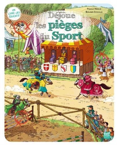 Déjoue les pièges du sport par Pascale Hédelin, Benjamin Strickler