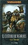 El custodio de Agravios (NO Warhammer)