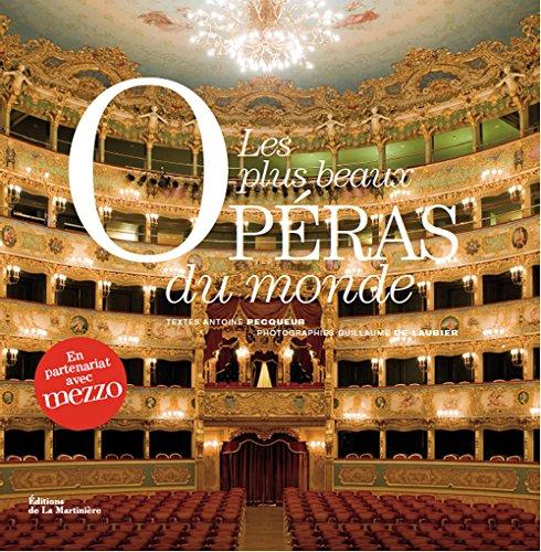 Les plus beaux opéras du monde par Guillaume de Laubier