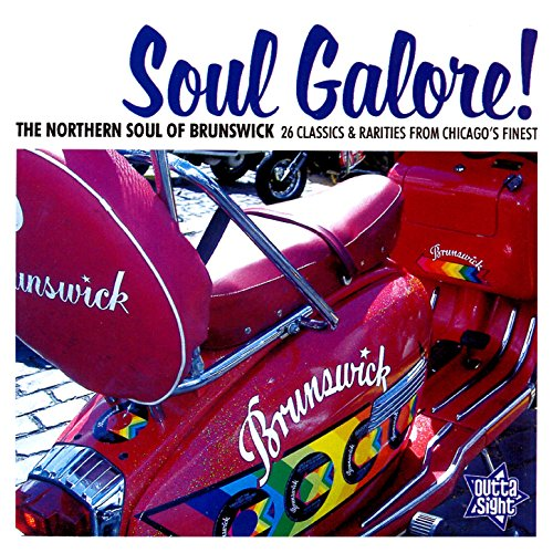 Soul Galore! The Northern Soul...