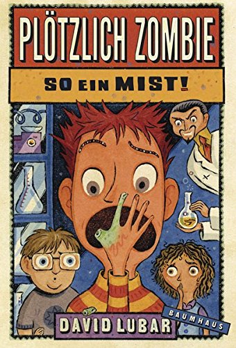 Plötzlich Zombie - So ein Mist! (Baumhaus Verlag) (Kid Abercrombie Outlet)