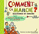 Image de Comment ça marche ?: Machines et engins