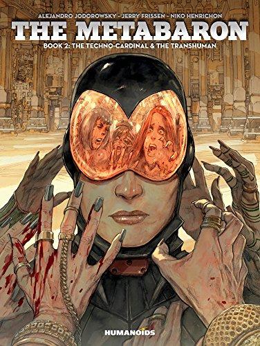 Metabaron, The: Book 2, The Techno-Cardinal & The Transhuman