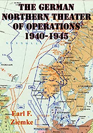 Map Of Germany 1940.German Northern Theater Of Operations 1940 1945 Illustrated Edition