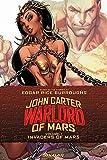 John Carter: Warlord of Mars Volume 1 - Invaders of Mars (John Carter Warlord Tp)