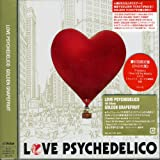 Songtexte von LOVE PSYCHEDELICO - Golden Grapefruit