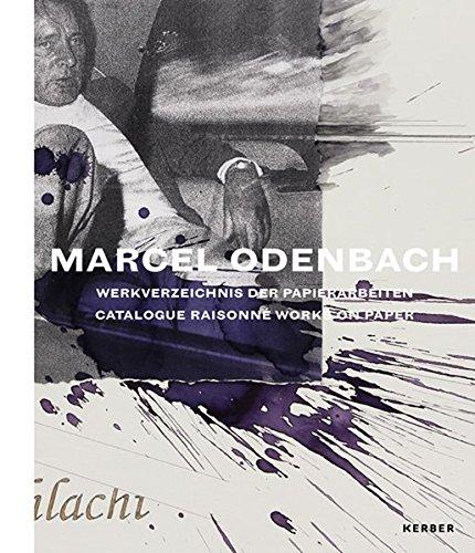 Marcel Odenbach: Werkverzeichnis der Papierarbeiten (Kerber Art (Hardcover))