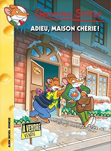 Geronimo Stilton, Tome 75 : Adieu maison chérie ! by Geronimo Stilton (2015-09-30)