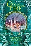 'City of Heavenly Fire: Chroniken der...' von 'Cassandra Clare'