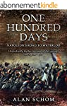 One Hundred Days: Napoleon's Road to...