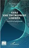 Vers une entreprise libérée: Centralité et subsidiarité (Perspectives organisationnelles)