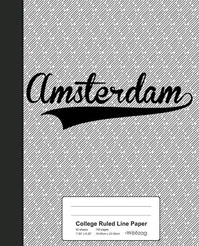College Ruled Line Paper: AMSTERDAM Notebook (Weezag College Ruled Line Paper Notebook, Band 2318) Bd-laptop