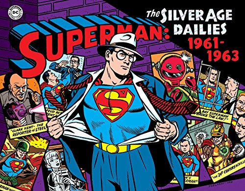 Superman: The Silver Age Newspaper Dailies Volume 2: 1961–1963