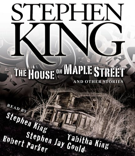 The House on Maple Street: And Other Stories por Stephen King