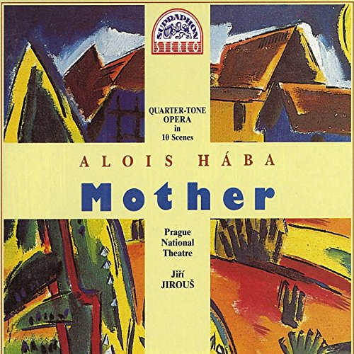 Haba: Mother. Quarter-tone Ope...