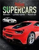 Italian Supercars: Ferrari, Lamborghini, Pagani