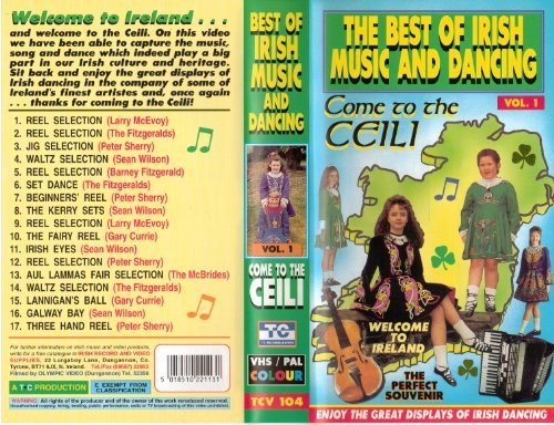 The Best of Irish Music and Dancing Vol. 1 Come