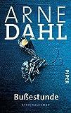 Bußestunde: Kriminalroman (A-Team, Band 10) von Arne Dahl