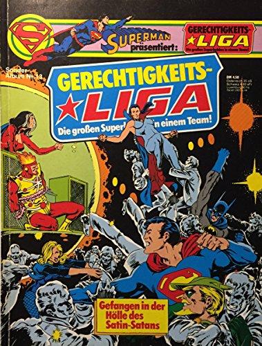 Superman päsentiert GERECHTIGKEITS-LIGA Softcover Album 13, Gefangen in der Hölle des SATIN-SATANS (Ehapa- Softcover-Comicalbum)