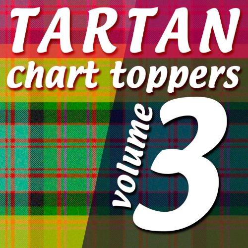 Tartan Chart Toppers - Volume 3