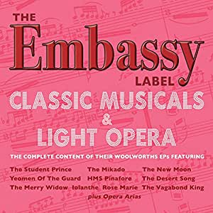 The Embassy Label - The Classic Musicals & Light Opera Collection