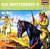 Songtexte von Karl May - Old Shatterhand II