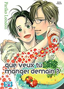 Que veux tu manger demain ? Edition simple One-shot