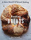 Best Baking And Pastry Books - Breaking Breads: A New World of Israeli Baking Review