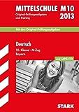 Abschluss-Prüfungsaufgaben Hauptschule/Mittelschule Bayern / Deutsch 10. Klasse M-Zug mit MP3-CD 2013: M10, Mit den Original-Prüfungsaufgaben 2008-2012 und Training