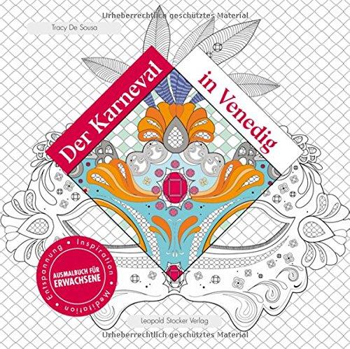 Der Karneval in Venedig: Inspiration, Meditation, Entspannung Ausmalbuch für Erwachsene