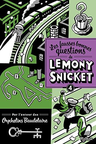 Les fausses bonnes questions de Lemony Snicket (GF NOIR) par Lemony Snicket