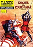 Classics Illustrated 11: Knights of the Round Table