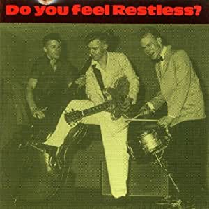 Do You Feel Restless? [Import allemand]