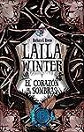 Laila Winter y el corazón de las sombras par Barbara García Fresca-Rivero