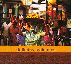 Ballades Indiennes [BE Import]
