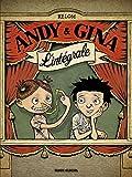 Andy et Gina - L'intégrale
