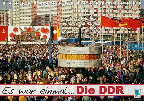 Es war einmal ... Die DDR (Tischkalender 2019 DIN A5 quer): Die DDR: im Osten Deutschlands (Monatskalender, 14 Seiten ) (CALVENDO Wissen)