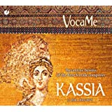 Kassia - Byzantinische Hymnen der frühesten Komponistin des Abendlandes
