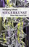 Siegerkunst (Sachbuch) - Wolfgang Ullrich