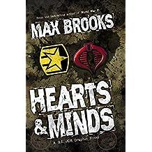 G.I. Joe: Hearts & Minds, A G.I. Joe Graphic Novel by Max Brooks (2010-11-23)