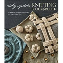 Knitting Block by Block by Nicky Epstein (2010-11-07)